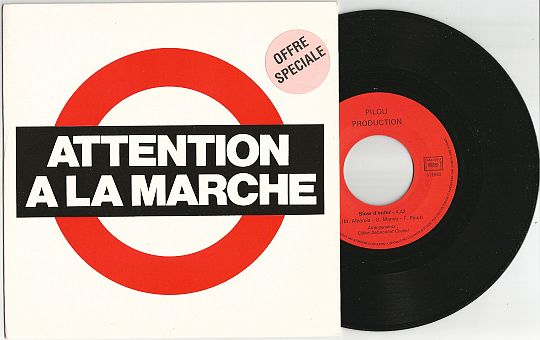 recto et 45 tours interdit à la vente d'Attention à la marche - Slow d'enfer