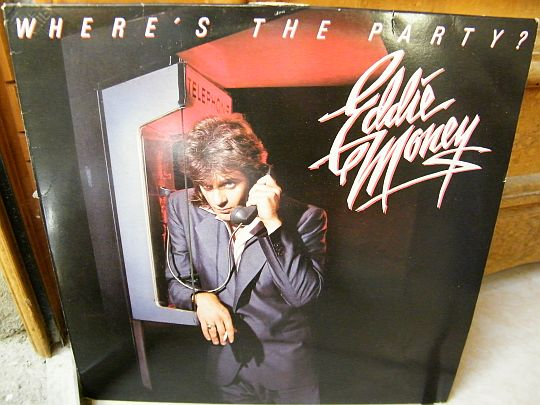 recto du LP promo Where's the party par Eddie Money