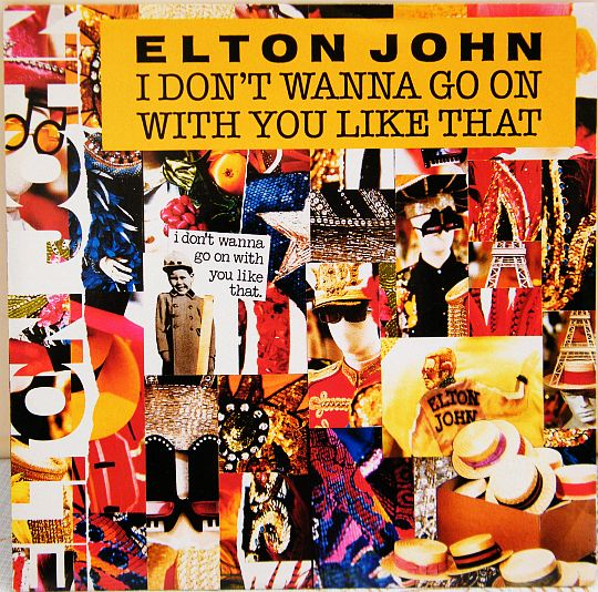 recto du 45 tours promo Collector d'Elton John - I don't wanna go on with you like that
