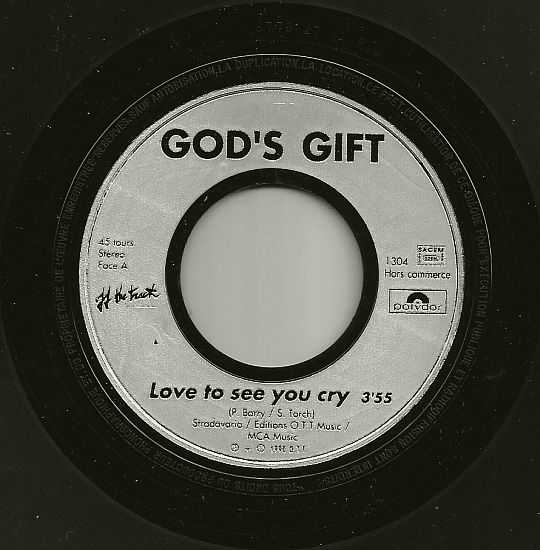 45t promo Love to see you cry face 1 par God's Gift
