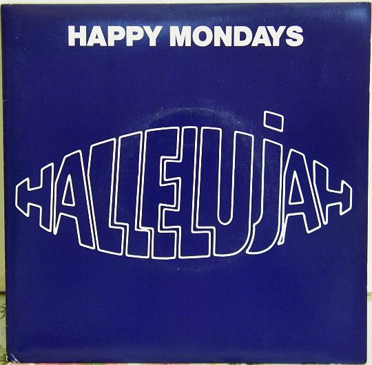 recto du 45 tours promo Collector monoface des Happy Mondays - Hallelujah