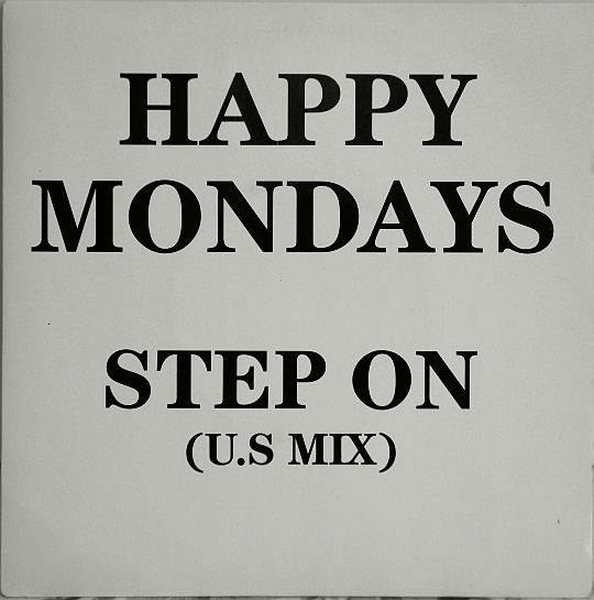 recto du 45 tours promo Collector monoface hors commerce des Happy Mondays - Step on (US Mix)