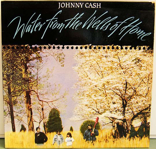 recto du 33 tours promo de Johnny Cash - Water from the wells of home