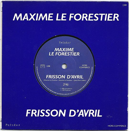 Frisson d'avril par Maxime Le Forestier en 45t promo hors commerce