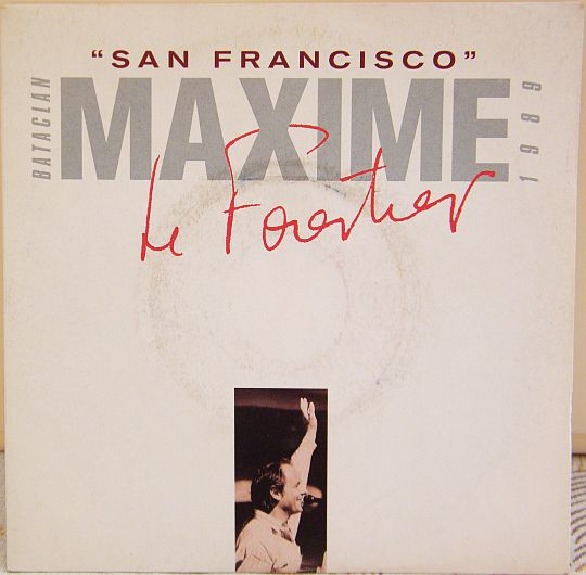 recto de l'échantillon promotionnel Collector 45 tours de Maxime Le Forestier - San Francisco (Bataclan 1989)