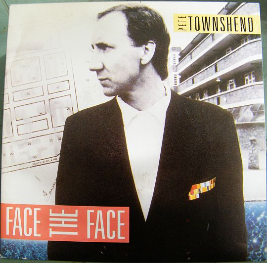 recto du SP promo Face the face par Pete Townshend