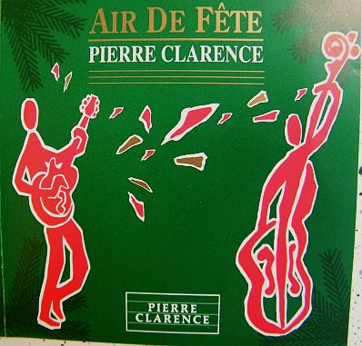 recto du cd promo Air de fête par Pierre Clarence