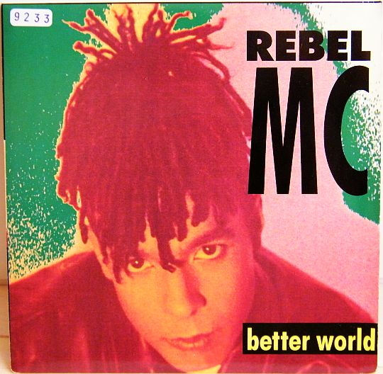 recto du 45 tours collector promo de The Rebel mc - Better world