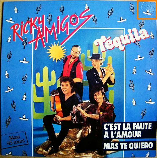 recto du maxi 45 tours promotionnel Collector vente interdite des Ricky Amigos - Téquila
