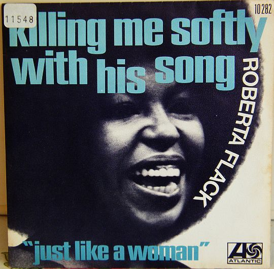 recto du 45 tours collector promotionnel de Roberta Flack - Killing me softly (with his song)