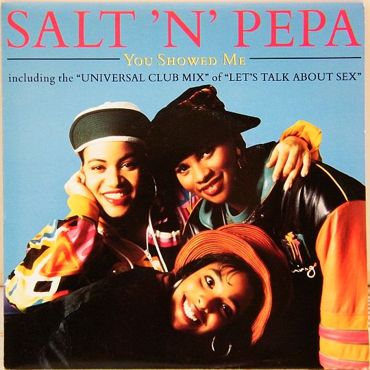 recto du 45 tours promo des Salt'N'Pepa - You showed me