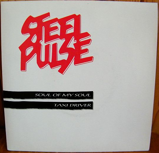 recto du 45 tours promo Collector de Steel Pulse - Soul of my soul