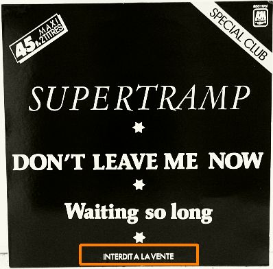 recto du maxi promo de Supertramp - Don't leave me now