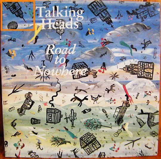 recto du 45 tours promo Collector du tube des Talking Heads - Road to nowhere