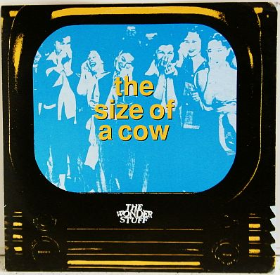 Collector Wonder Stuff - The size of a cow