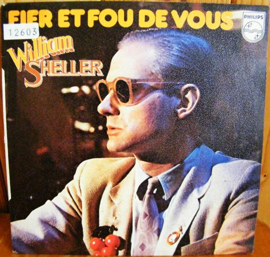 recto du 45 tours Collector promo de William Sheller - Fier et fou de vous